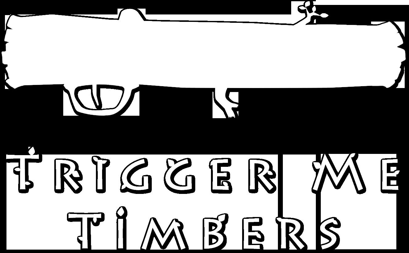 TriggerMeTimbers_NoPadding_White